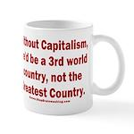 Without Capitalism 11 oz Ceramic Mug