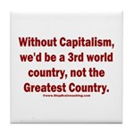 Without Capitalism Tile Coaster