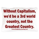 Without Capitalism Pillow Case