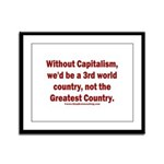 Without Capitalism Framed Panel Print