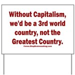 Without Capitalism Yard Sign