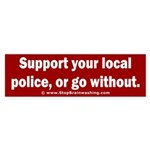 Support Police or ? Sticker (Bumper)