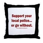 Support Police or ? Throw Pillow
