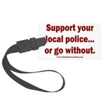 Support Police or ? Large Luggage Tag