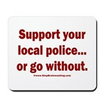 Support Police or ? Mousepad