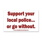 Support Police or ? Rectangle Car Magnet