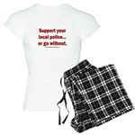 Support Police or ? Women's Light Pajamas