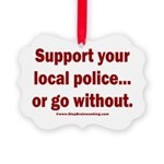 Support Police or ? Picture Ornament