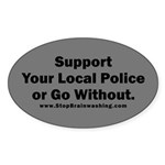 Support Police or ? Sticker (Oval)