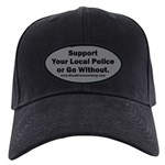 Support Police or ? Black Cap with Patch