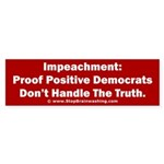 Impeachment reveals Dems Sticker (Bumper)