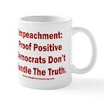 Impeachment reveals Dems 11 oz Ceramic Mug