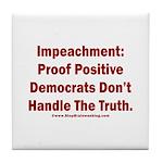 Impeachment reveals Dems Tile Coaster