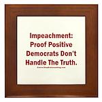 Impeachment reveals Dems Framed Tile