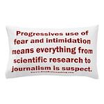 Progressives Threaten Pillow Case