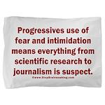Progressives Threaten Pillow Sham