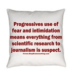 Progressives Threaten Everyday Pillow