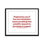 Progressives Threaten Framed Panel Print