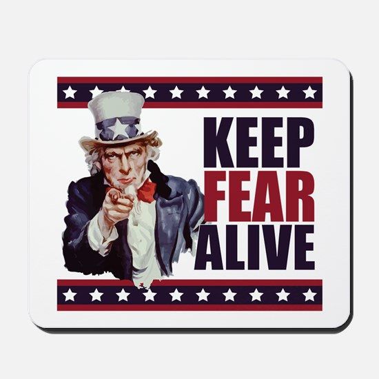 Keep Fear Alive Mousepad