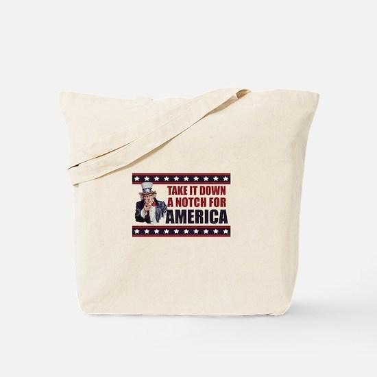 Take it down a notch for America Tote Bag