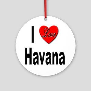I Love Havana Cuba Ornament (Round)