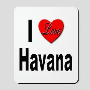 I Love Havana Cuba Mousepad