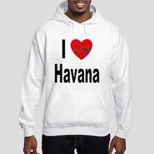 I Love Havana Cuba (Front) Hooded Sweatshirt
