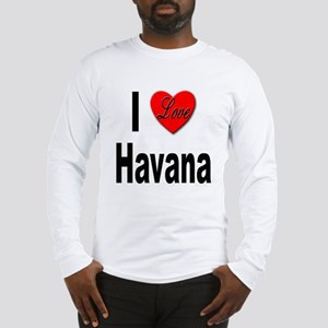 I Love Havana Cuba (Front) Long Sleeve T-Shirt