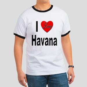 I Love Havana Cuba (Front) Ringer T