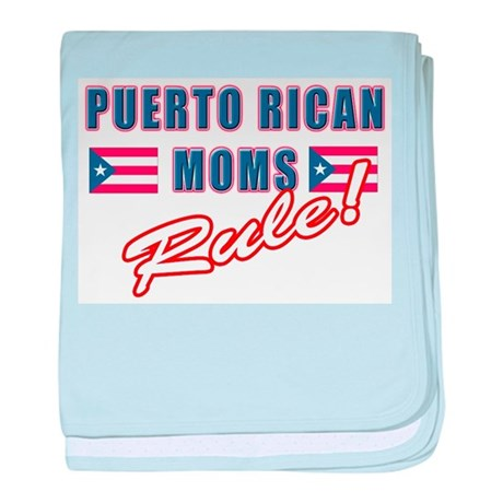 Puerto Rican Moms Rule Infant Blanket