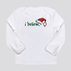 i believe. Long Sleeve Infant T-Shirt