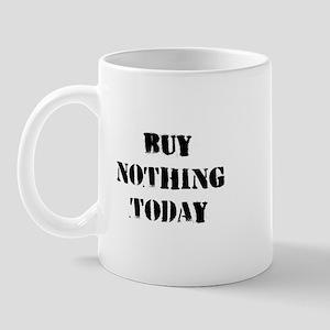 Buy Nothing Day Mug