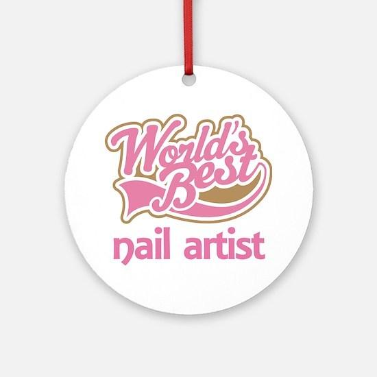 Worlds Best Nail Artist Ornament (Round)