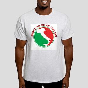 Proud to be an Italian! Ash Grey T-Shirt