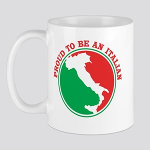 Proud to be an Italian! Mug