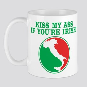 Kiss my ass if you're Irish Mug
