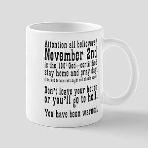 Stay Home and Pray Day Mug