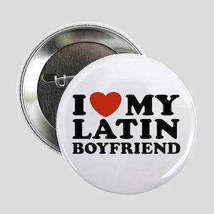I Love My Latin Boyfriend Button