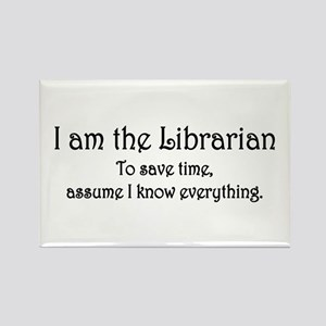 I am the Librarian Rectangle Magnet