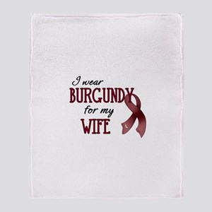Wear Burgundy - Wife Throw Blanket