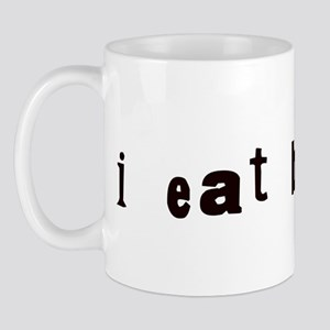 I Eat Babies Mug