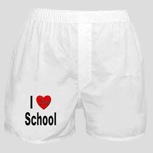 I Love School Boxer Shorts