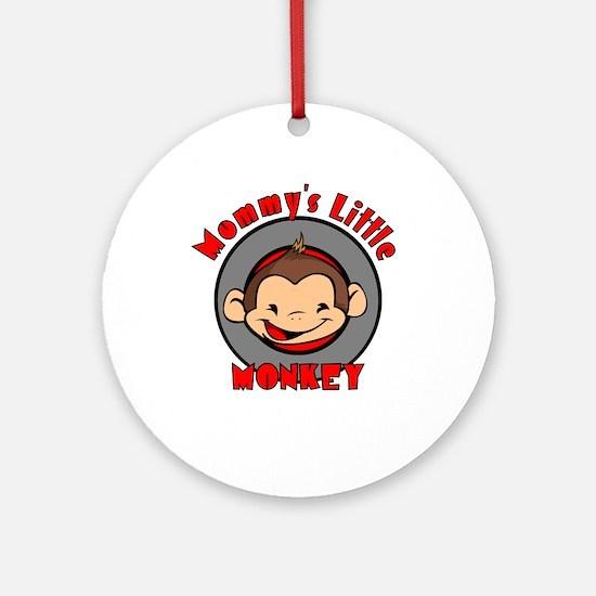 Mommy's little monkey (boy) Ornament (Round)