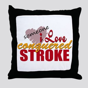 Someone I Love Conquered Stroke Throw Pillow