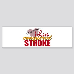 Someone I Love Conquered Stroke Sticker (Bumper)