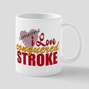 Someone I Love Conquered Stroke Mug