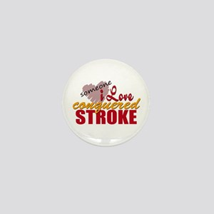 Someone I Love Conquered Stroke Mini Button