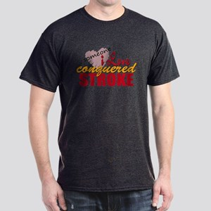 Someone I Love Conquered Stroke Dark T-Shirt