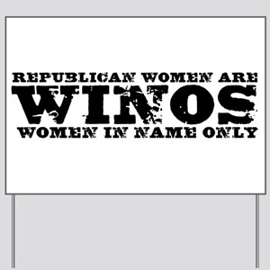Women in Name Only Yard Sign