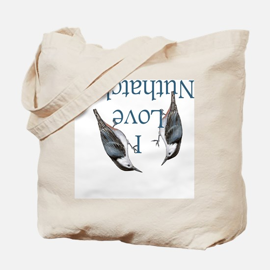 I Love Nuthatches Tote Bag